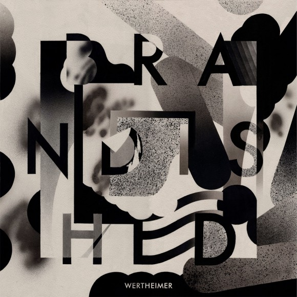 Wertheimer - Brandished EP